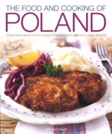 Food and Cooking of Poland, Hardback Book