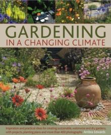 Gardening in a Changing Climate, Hardback Book
