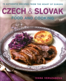 Czech & Slovak Food & Cooking, Hardback Book