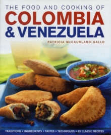 Food and Cooking of Colombia and Venezuela, Hardback Book