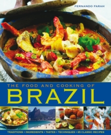 The Food and Cooking of Brazil, Hardback Book