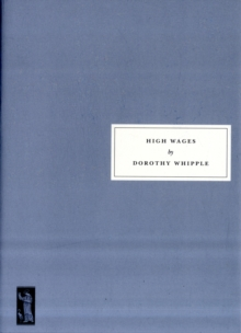 High Wages, Paperback / softback Book