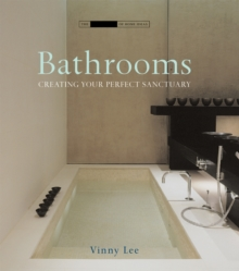 Bathrooms : Creating the Perfect Bathing Experience, Hardback Book