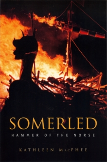 Somerled : Hammer of the Norse, Paperback Book