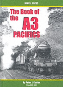 The Book of the A3 Pacifics, Hardback Book