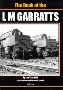 The Book of the LM Garratts, Hardback Book