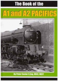 The Book of the A1 and A2 Pacifics, Hardback Book