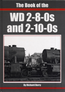 The Book of the WD 2-8-0s and 2-10-0s, Hardback Book