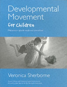 Developmental Movement for Children, Paperback Book