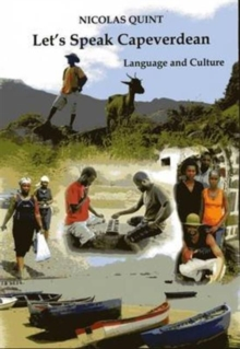Let's Speak Cape Verdean : Language and Culture, Paperback Book