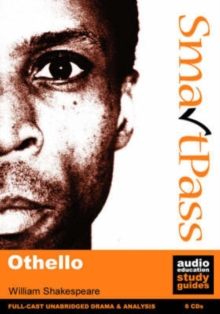 """Othello"" : SmartPass Audio Education Study Guide, CD-Audio Book"