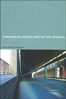 The Wallflower Critical Guide to Contemporary British and Irish Directors, Paperback / softback Book
