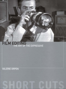 Film Editing - The Art of the Expressive, Paperback Book