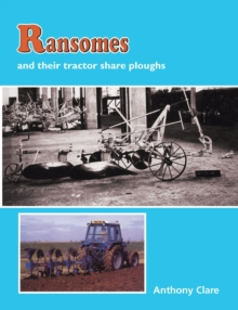 Ransomes and Their Tractor Share Ploughs, Hardback Book