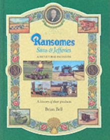 Ransomes Sims & Jefferies : Agricultural Engineers, Hardback Book