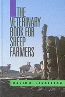 The Veterinary Book for Sheep Farmers, Hardback Book