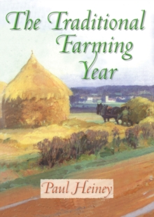The Traditional Farming Year, Hardback Book
