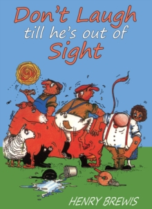 Don't Laugh Till He's Out of Sight, Paperback Book