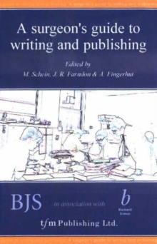 A Surgeon's Guide to Writing and Publishing, Paperback Book