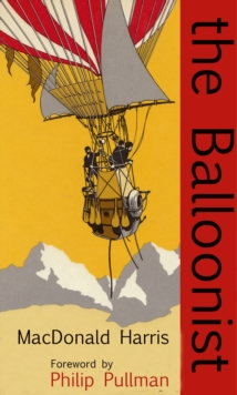 The Balloonist, Paperback / softback Book
