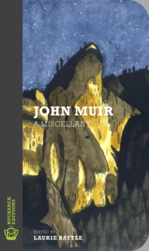 John Muir : A Miscellany, Paperback / softback Book