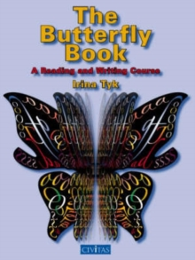The Butterfly Book : A Reading and Writing Course, Paperback Book