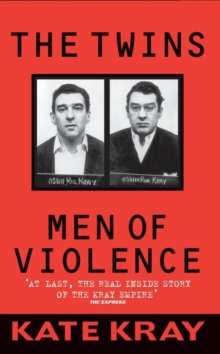 The Twins : Men of Violence, Paperback / softback Book