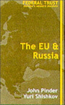 The EU and Russia, Paperback / softback Book