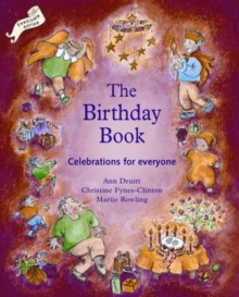 Birthday Book : Celebrations for Everyone, Paperback Book