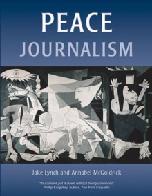 Peace Journalism, Paperback / softback Book