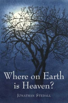 Where on Earth is Heaven : Fifty Years of Questions and Many Miles of Film, Hardback Book