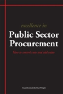 Excellence in Procurement Strategy : How to Strategically Align Corporate and Procurement Objectives, Paperback Book
