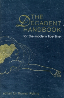 The Decadent Handbook, Paperback Book