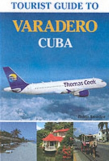 Tourist Guide to Varadero, Cuba, Paperback Book