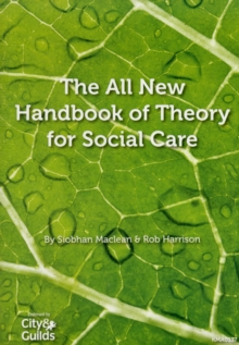 The All New Handbook of Theory for Social Care, Paperback Book