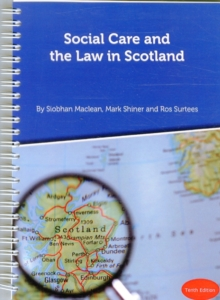 Social Care and the Law in Scotland, Spiral bound Book