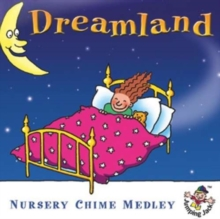 Dreamland - Nursery Chime Medley, CD / Album Cd