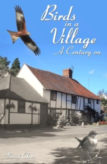 Birds in a Village - A Century On, Hardback Book