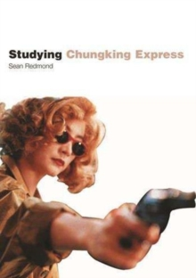"Studying ""Chungking Express"", Paperback / softback Book"