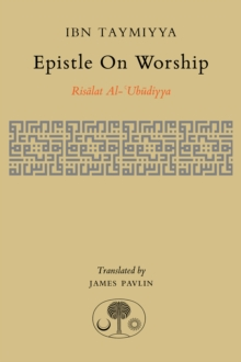 Epistle on Worship : Risalat Al-'Ubudiyya, Hardback Book