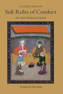 A Collection of Sufi Rules of Conduct, Hardback Book