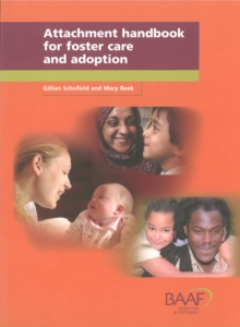 Attachment Handbook for Foster Care and Adoption, Paperback Book
