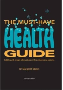 The Must Have Health Guide, Paperback Book