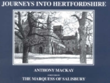 Journeys into Hertfordshire, Hardback Book