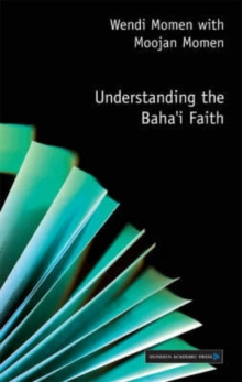 Understanding the Baha'i Faith, Paperback / softback Book