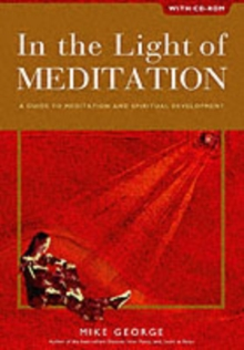 In the Light of Meditation : A Guide to Meditation and Spiritual Development, Mixed media product Book