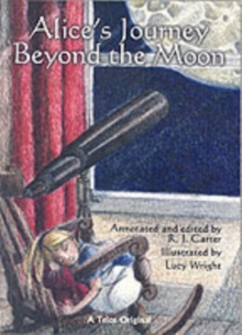 Alice's Journey Beyond the Moon, Paperback / softback Book