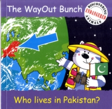 The Wayout Bunch - Who Lives in Pakistan?, Paperback Book