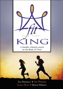 FIT FOR THE KING, Paperback Book