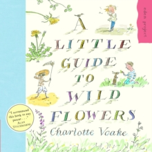 A Little Guide To Wild Flowers, Paperback / softback Book